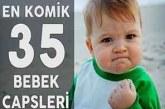Komik Bebek Capsleri – Bebeklerin Komik Halleri